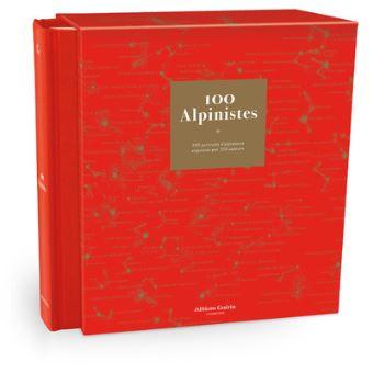 100 Alpinistes - Ed. Guérin - 2015
