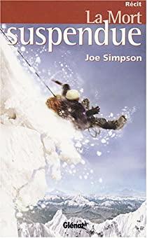 La mort suspendue – Joe Simpson - Ed. Glenat - 2004